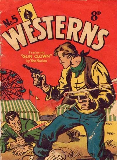 Ace Westerns (Young's, 1950? series) #5 (February 1956) —Gun Clown