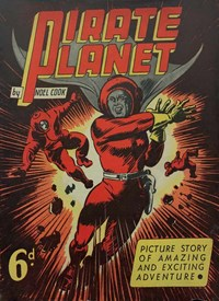 Pirate Planet (NSW Bookstall, 1944?)