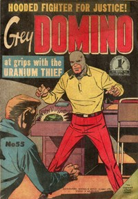 Grey Domino (Atlas, 1951? series) #55 — Uranium Thief