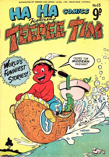 Ha Ha Comics (Action Comics, 1954 series) #13 (1955) —Featuring Teepee Tim