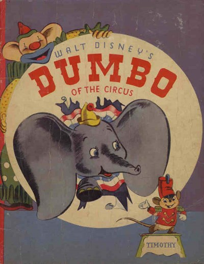 Walt Disney's Dumbo of the Circus (John Sands, 1941?)  ([1941])