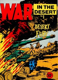 War in the Desert (Yaffa/Page, 1974 series) #1 — Desert Fury (Cover)