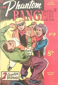 The Phantom Ranger (Western Promotions, 1950 series) #19 (April 1951)