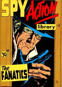 Spy Action Library (Yaffa/Page, 1974 series) #1 — The Fanatics (Cover)