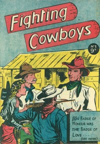 The Badge of Love, Page 1—Fighting Cowboys (Greendale, 1955? series)  ([1955?])
