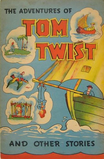 The Adventures of Tom Twist and Other Stories (Ayers & James, 1940?)  ([1940?])