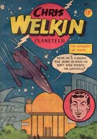 Chris Welkin Planeteer (Greendale, 1956? series) #1 ([1955?])