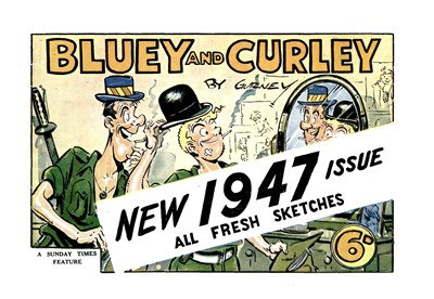 "Bluey and Curley (""Truth"" and ""Sportsman"", 1942? series) #1947 ([1946?])"