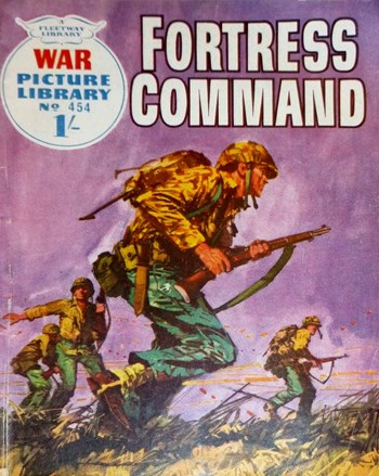 Fortress Command—War Picture Library (Fleetway, 1958 series) #454  (July 1968)