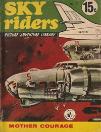 Sky Riders Picture Adventure Library (Sport Magazine, 1967 series) #7 — Mother Courage