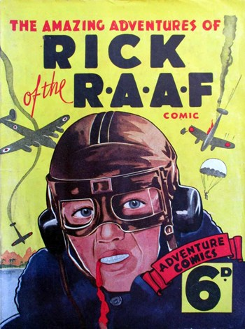 The Amazing Adventures of Rick of the R.A.A.F. Comic