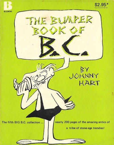 B.C. Mammoth Size (Beaumont, 1979? series) #5 ([1981?]) —The Bumper Book of B.C.