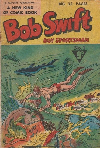 Bob Swift Boy Sportsman (Cleland, 1954? series) #1 ([1954?])