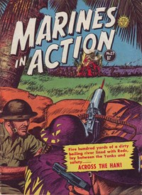 Marines in Action (Horwitz, 1954 series) #27 — Across the Han!