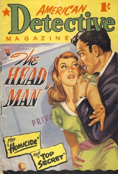 American Detective Magazine (Cleveland, 1951 series) #5 (March 1952) —The Head Man