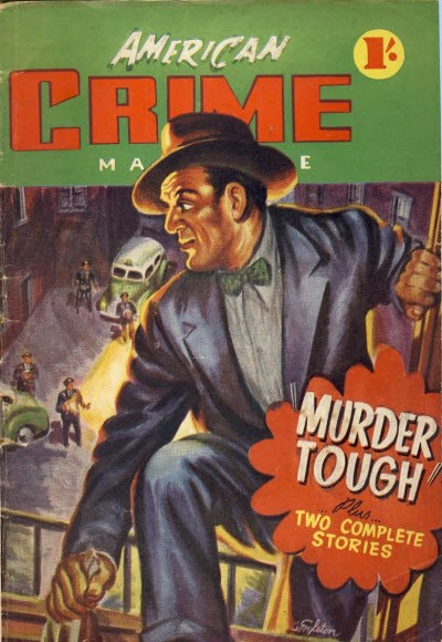 American Crime Magazine (Cleveland, 1952 series) #6 (November 1952) —Murder Tough
