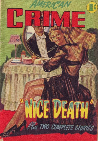 American Crime Magazine (Cleveland, 1953 series) #5 (July 1953) —Nice Death