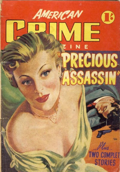 American Crime Magazine (Cleveland, 1953 series) #6 (August 1953) —Precious Assassin