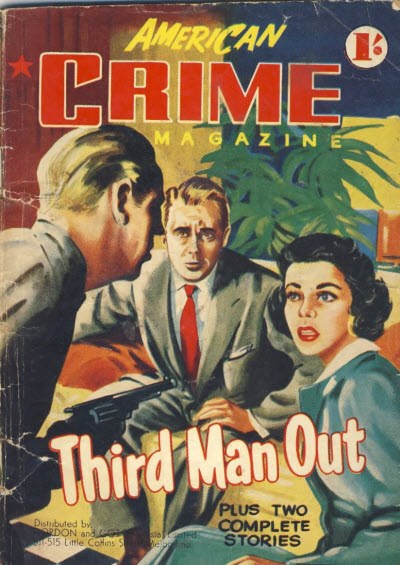 American Crime Magazine (Cleveland, 1953 series) #21 (November 1954) —Third Man Out