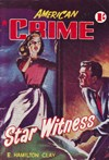 American Crime Magazine (Cleveland, 1953 series) #26 (April 1955) —Star Witness
