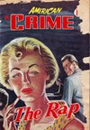 American Crime Magazine (Cleveland, 1953 series) #28 (June 1955) —The Rap
