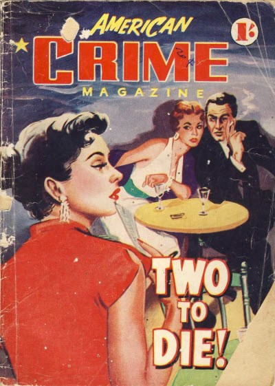 American Crime Magazine (Cleveland, 1953 series) #30 (August 1955) —Two to Die!