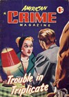 American Crime Magazine (Cleveland, 1953 series) #31 (September 1955) —Trouble in Triplicate