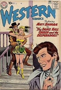 Western Comics (DC, 1948 series) #85 — The Dance Hall Queen and the Desperadoes!