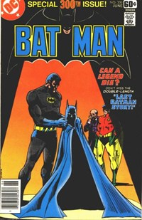 Batman (DC, 1940 series) #300 — Last Batman Story!