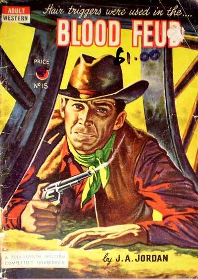 Adult Western (Unknown, 1950? series) #15 ([1951?]) —Blood Feud
