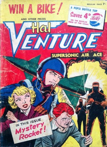 Mystery Rocket!—Hal Venture Supersonic Air Ace (Consolidated Beverage Co., 1958? series)  ([1958?])