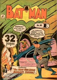 Batman (Colour Comics, 1950 series) #90 — The Man Who Ended Batman's Career!