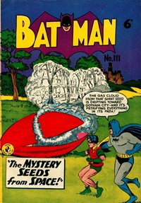 Batman (Colour Comics, 1952 series) #111 — The Mystery Seeds from Space!