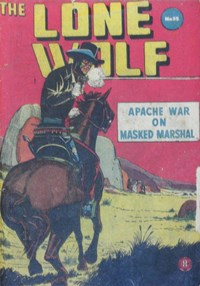 The Lone Wolf (Atlas, 1951? series) #35 — Apache War on Masked Marshal