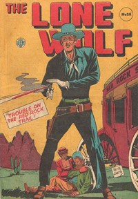 The Lone Wolf (Atlas, 1951? series) #28 — Trouble on the Red Rock Trail!