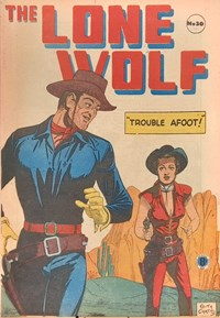 The Lone Wolf (Atlas, 1951? series) #30 — Trouble Afoot!