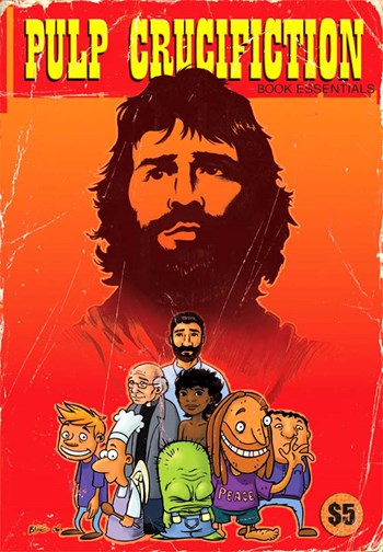 Pulp Crucification (Christian Cartoonists, 1990? series)  (October 2006) —Book Essentials