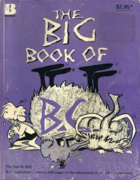B.C. Mammoth Size (Beaumont, 1979? series) #4 ([July 1981?]) —The Big Book of B.C.