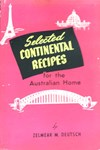 Selected Continental Recipes for the Australian Home (Greendale, 1955?)  ([1955?])