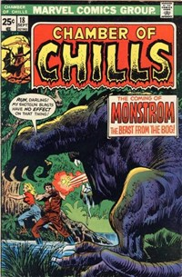 Chamber of Chills (Marvel, 1972 series) #18 — The Coming Of Monstrom The Beast From The Bog!
