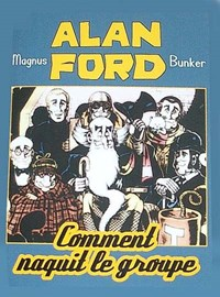 Alan Ford: Comment naquit le groupe (Le Coffre à BD, 2003 series)
