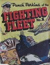 """Punch"" Perkins of the Fighting Fleet (NZ Publisher, 1950 series) #1 ([November 1950?])"