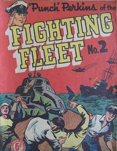 """Punch"" Perkins of the Fighting Fleet (NZ Publisher, 1950 series) #2 ([December 1950?])"