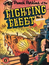 """Punch"" Perkins of the Fighting Fleet (NZ Publisher, 1950 series) #5 — Untitled"