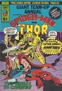 Giant Team-Up Annual Featuring Spider-Man and the Mighty Thor (Newton, 1975)  — Two Worlds to Conquer!