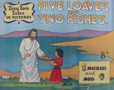 Tiny Tots Tales in Pictures (Lilliput, 1950? series)  ([1951?]) —Five Loaves and Two Fishes
