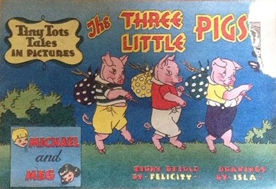 Tiny Tots Tales in Pictures (Lilliput, 1950? series)  ([1950?]) —The Three Little Pigs