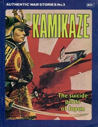Authentic War Stories (KG Murray, 1974? series) #3 — The Suicide Pilots of Japan (Cover)