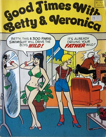 Good Times with Betty & Veronica