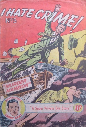 I Hate Crime! (Young's, 1953? series) #5  (June 1952)